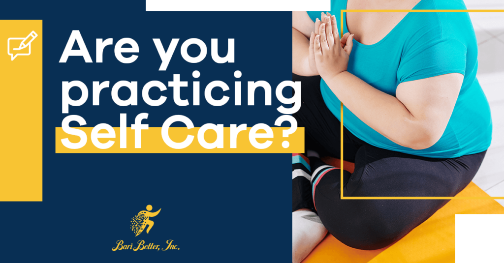 Bari Better - Self Care