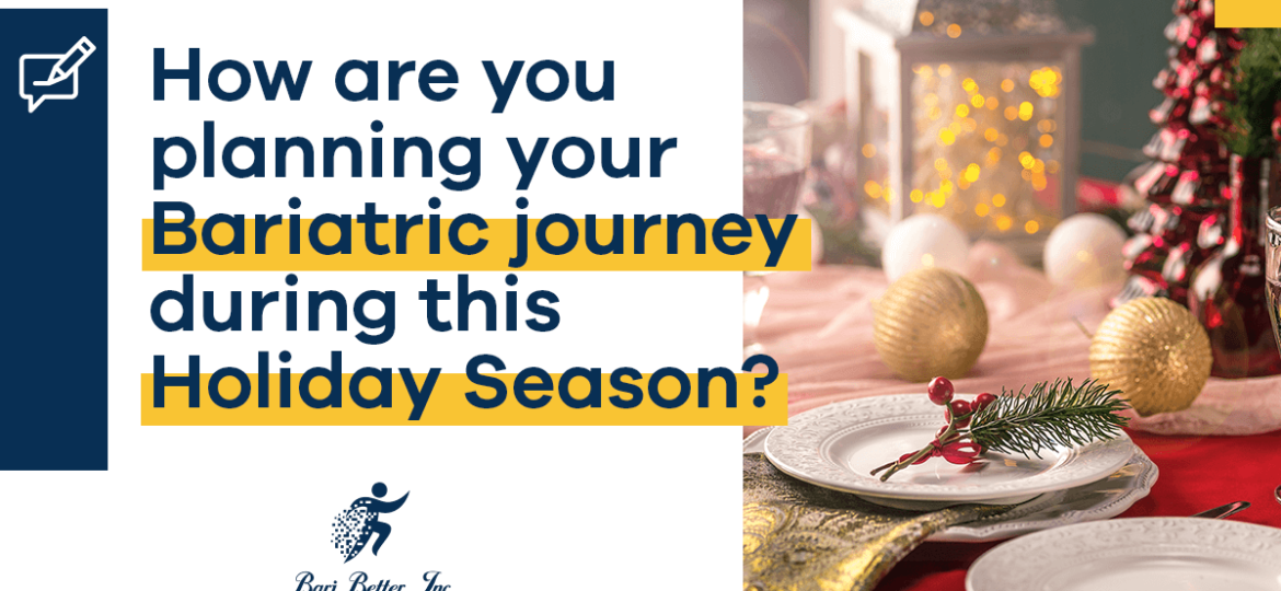 Holiday Season Bariatric