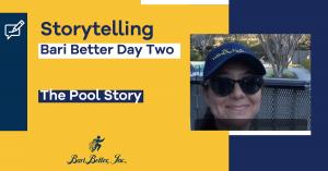 Bari Better Storytelling Pool day